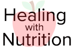 Healing with Nutrition